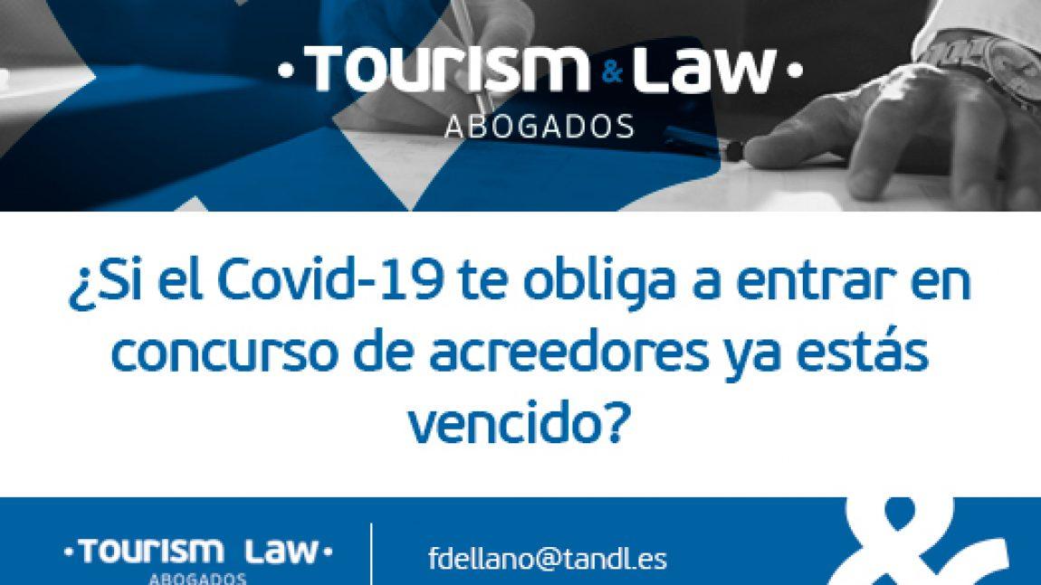 ¿Si el Covid-19 te obliga a entrar en concurso de acreedores ya estás vencido?