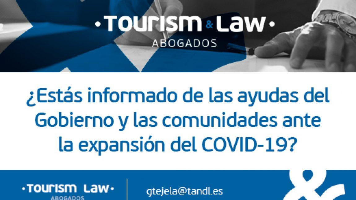 ¿Estás informado de las ayudas del Gobierno y Comunidades Autónomas ante la expansión del COVID-19?