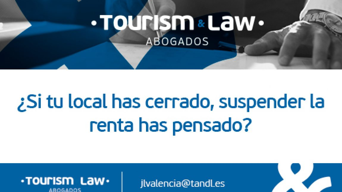 ¿Si tu local has cerrado, suspender la Renta has pensado?